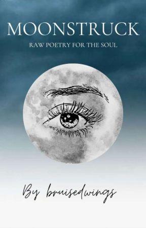 Moonstruck by bruisedwings