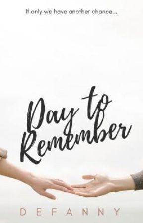 Day to Remember by Defanny18