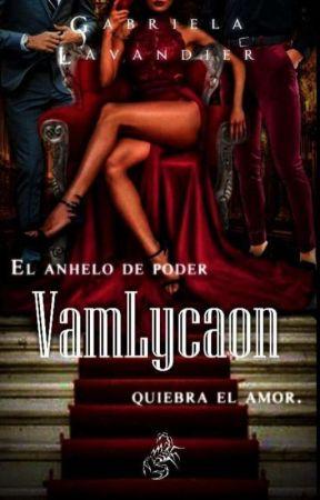 VamLycaon: Poder, Guerra Y Algo Más...  by GabiLav