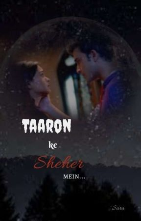 Taaron Ke Sheher Mein - A Pranbir FF by Sara_imprfctScribblr