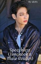 Speechless (Jungkook x male reader) by sjkalty