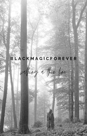 walking a thin line -- [e. cullen] by Blackmagicforever