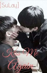Kiss Me Again [SuLay] cover