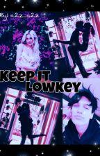 Keep It Lowkey | Lilhuddy  by a2z_a2z