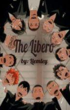 The Libero (Various!Haikyuu x oc) by Llemley
