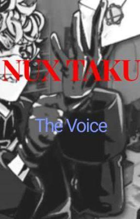 Nux Taku - The Voice by SenseiWriter