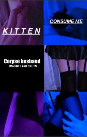 Corpse husband  by 1-800-Fucko-Off