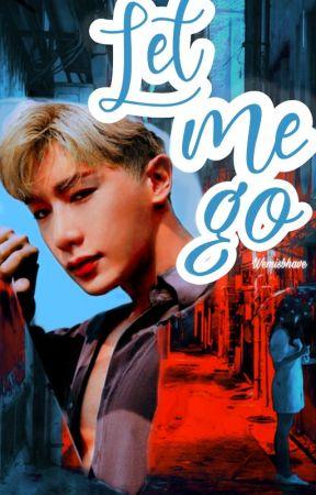Let Me Go ➼ Wonho by wemisbhave