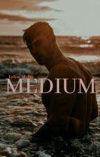 MEDIUM  by Lyfeo_M_Jay
