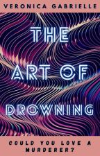 The Art of Drowning by Veronica_Gabrielle