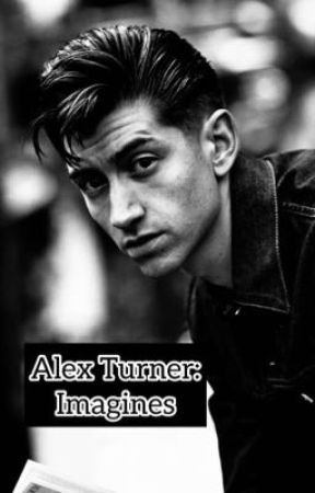 Alex Turner: Imagines  by Cry1ngL1ghtning