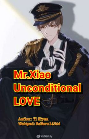 Mr.xiao unconditional love by ReBorn14344