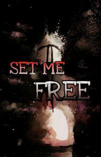 Set Me Free | Naruto Neglect cover