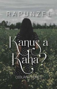 Kanus a Kaha? (Cebuana Series #2)  cover