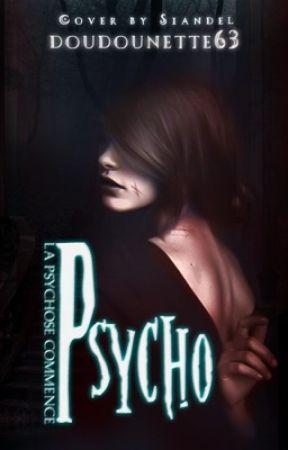 Psycho by doudounette63