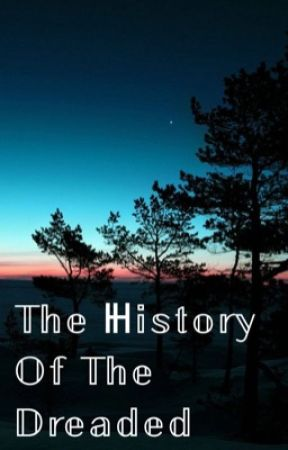 The History Of The Dreaded by Viper_the_rainwing