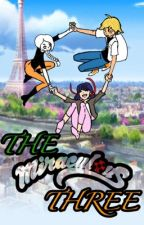 The Miraculous Three by JMY172003