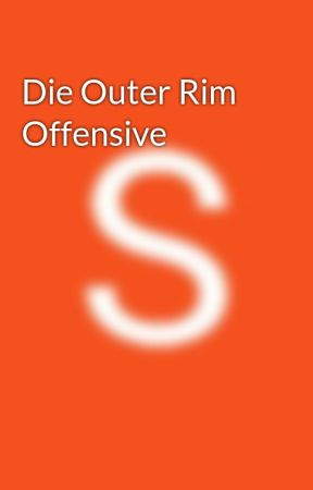 Die Outer Rim Offensive by Simon_Forcer