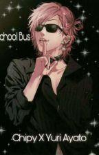 School Bus / Chipy x Yuri Ayato by applesbottomjeans