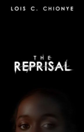 The Reprisal | ✍  by thatloisy
