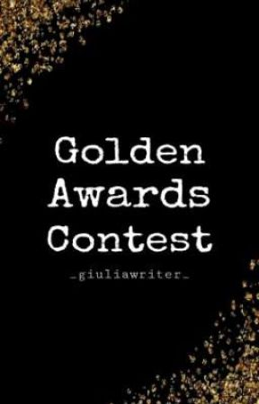 GOLDEN AWARDS CONTEST 2020/2021 by _giuliawriter_