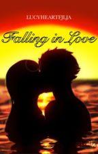 Falling in Love... (NaLu) by lucyheartfjlja