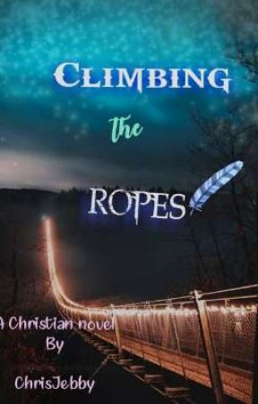 Climbing the Ropes by ChrisJebby