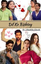 Dil Ke Rishtey: English Version (Ishqbaaz FF) by HrithikRoshanLover
