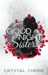 Goodnight, Sisters (NaNo '20) cover