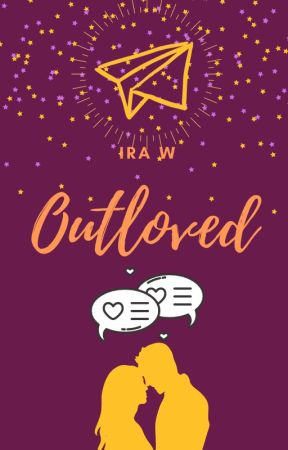Outloved by myloveforwords