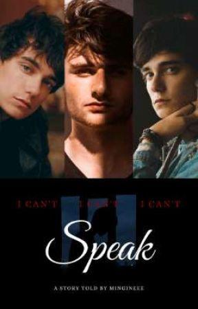 I CAN'T SPEAK [BXB] by mingineee