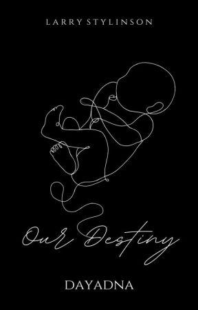 Our Destiny • Larry Stylinson by _dayadna_