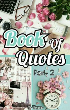 Book of Quotes 2 by -Tura-