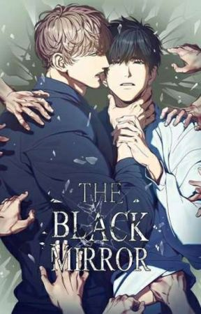 [TAMAT] Black Mirror (BL Manhwa) by qom1414