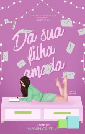 Da Sua Filha Amada by YsminCristine