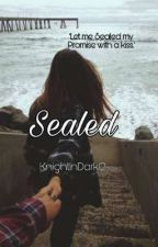 Sealed (Eclipse Series) by KnightInDark12
