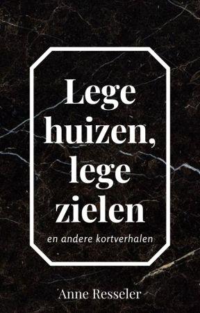 Lege Huizen, Lege Zielen by acresseler