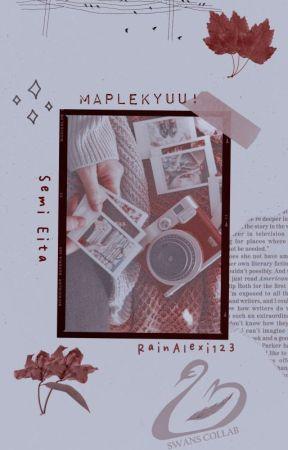 Maplekyuu! | Semi Eita by RainAlexi123