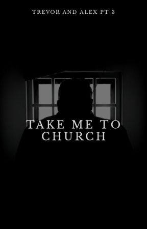 Take Me To Church by LadyBrienne823