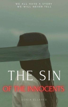 The sin of the innocents by DoniaElsayedxx
