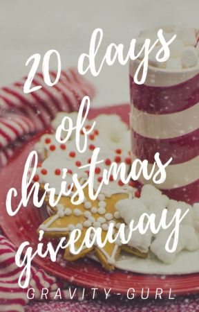 20 days of christmas giveaway by gravity-gurl