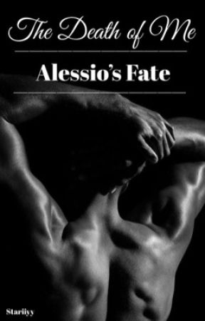 The Death of Me: Alessio's Fate by stariiyy