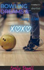 Bowling Dreams & Cheap Wine by EDuvallAuthor