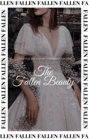 (DISCONTINUED)  The Fallen Beauty by PrayingForYourSouls