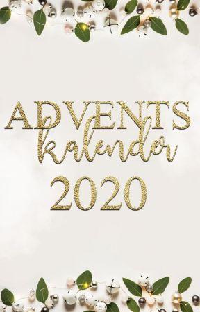 Adventskalender 2020 - FanfictionDE by WattpadFanfictionDE