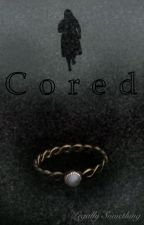 Cored by legallysomething