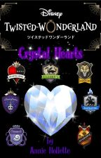 Twisted Wonderland: Crystal Hearts by AnnieNollette
