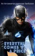 Everything Comes With A Price by captainreegs