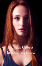 Danielle Gilbert-D.Salvatore  (coming soon) by itsnikki_bryant94