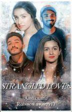 Strangled love ❤︎ by rainbow_sweety10
